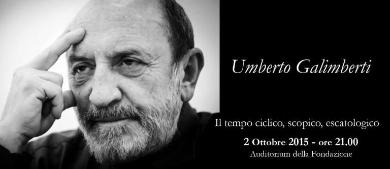 Venerdì 2 ottobre 2015 ore 21 - Ospite Umberto Galimberti - Auditorium Fondazione PC e Vigevano _ 02.10.2015